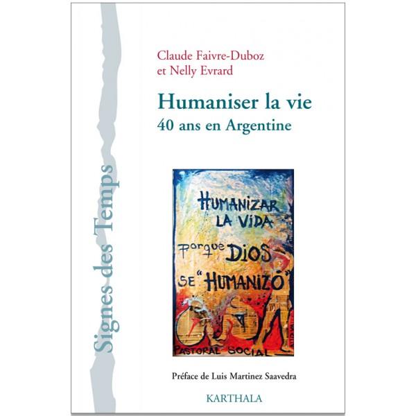 Humaniser la vie 40 ans en argentine