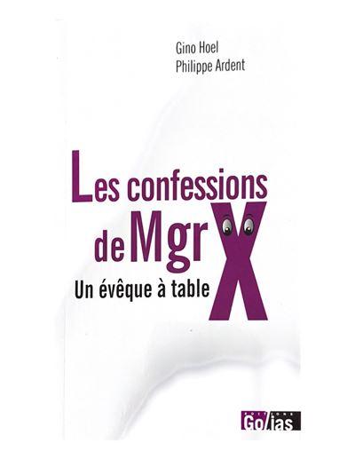 Les confeions de mgr x